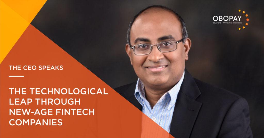 CEO Speaks | Technological leap of fintech companies