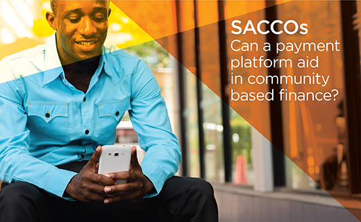 Payments That Matter: SACCOs In Africa